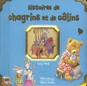 Histoires de chagrins et de calins - Intérieur - Format classique