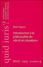 Introduction a la philosophie du droit en situation - Couverture - Format classique