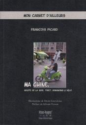 Ma Chine, route de la soie, Tibet, Hongkong à vélo - Couverture - Format classique