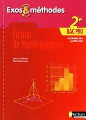 Fichier de mathématiques ; 2nde bac pro ; exos & méthodes ; bac pro 3 ans ; livre de l'élève (édition 2009) - Couverture - Format classique