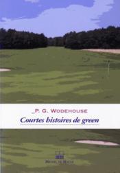 Courtes histoires de green - Couverture - Format classique