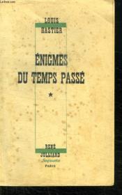 Enigmes Du Temps Passe Tome 1 . - Couverture - Format classique