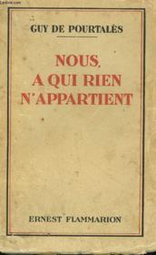 Nous, A Qui Rien N'Appartient. Voyage Au Pays Kmer. - Couverture - Format classique