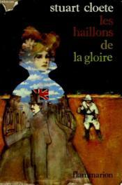 Les Haillons De La Gloire. - Couverture - Format classique