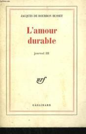 L'Amour Durable. Journal Iii. - Couverture - Format classique