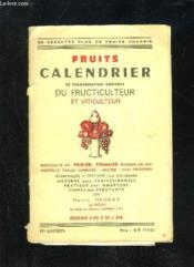 Fruits Calendrier De Vulgarisation Agricole Du Fructiculteur Et Viticulteur - Couverture - Format classique