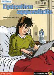 Operation Appendicite - Couverture - Format classique