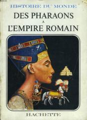 Des Pharaons A L'Empire Romain - Couverture - Format classique