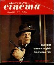Revue De Cinema - Image Et Son N° 307 - Nuit D'Or - Cinema Anglais - Francesco Rosi - Couverture - Format classique
