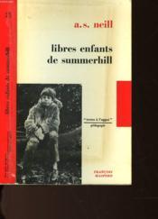 Libres Enfants De Summerhill - Couverture - Format classique