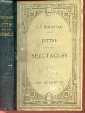LETTRE SUR LES SPECTACLES / publiés avec une introduction, un sommaire, des appendices et des notes historiques et grammaticales par L. Brunel. - Couverture - Format classique