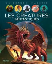 Créatures fantastiques - Couverture - Format classique