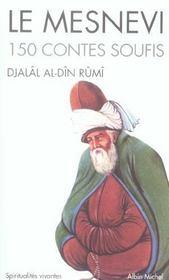 Le mesnevi ; 150 contes soufis - Intérieur - Format classique