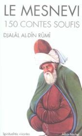 Le mesnevi ; 150 contes soufis - Couverture - Format classique