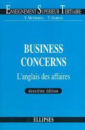 Business Concerns L'Anglais Des Affaires 2e Edition - Intérieur - Format classique