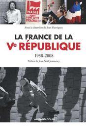 La France de la Ve république ; 1958-2008 - Intérieur - Format classique