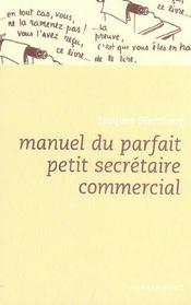 Manuel du parfait petit secrétaire commercial - Intérieur - Format classique