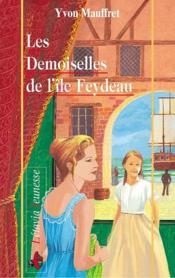 Les Demoiselles De L'Ile Feydeau - Couverture - Format classique