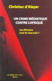 Un Crime Mediatique Contre Afrique - Intérieur - Format classique