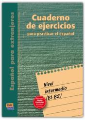 Cuaderno De Ejercicios Nivel Intermedio - Couverture - Format classique