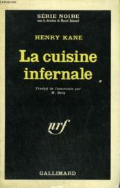 La Cuisine Infernale. Collection : Serie Noire N° 1012 - Couverture - Format classique