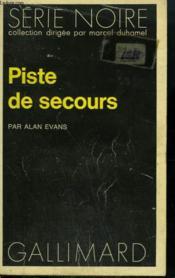 Piste De Secours. Collection : Serie Noire N° 1467 - Couverture - Format classique