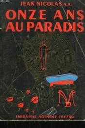 Onze Ans Au Paradis. - Couverture - Format classique