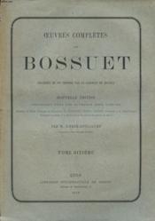 Oeuvres Completes De Bossuet - Tome 6 - Precedees De Son Histoire Par Le Cardinal De Bausset - Couverture - Format classique