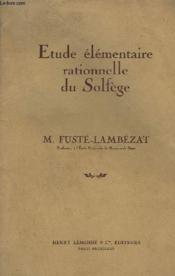 Etude Elementaire Rationnelle Du Solfege. - Couverture - Format classique