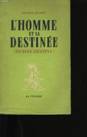 L'Homme Et Sa Destinee. - Couverture - Format classique