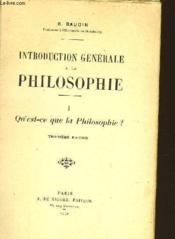 Introduction A La Philosophie - Tome 1 - Qu'Est Ce Que La Philosophie ? - Couverture - Format classique