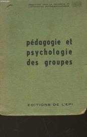 Pedagogie Et Psychologie Des Groupes - Couverture - Format classique