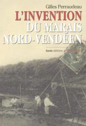 Invention du marais nord-vendeen - Couverture - Format classique