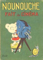 Nounouche - N°6 : Nounouche Fait Du Cinema. - Couverture - Format classique