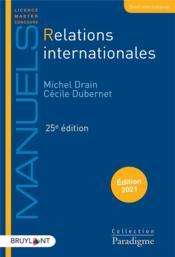 Relations internationales (édition 2021) - Couverture - Format classique