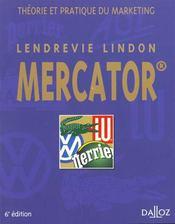 Le Mercator ; Theorie Et Pratique Du Marketing ; 6e Edition - Intérieur - Format classique