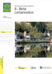 8- Metal Contamination (The Seine-Aval Scientific Programme) - Couverture - Format classique