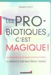 Pro-Biotiques C'Est Magique ! (Les) - Intérieur - Format classique