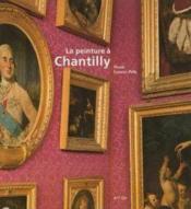 La peinture a chantilly - Couverture - Format classique