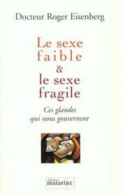 Le sexe faible & le sexe fragile - Intérieur - Format classique