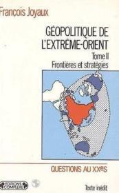 Géoplitique de l'extrême orient t.2 - Couverture - Format classique