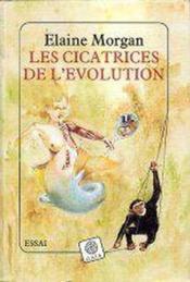 Les Cicatrices De L'Evolution - Couverture - Format classique