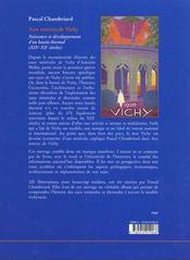 Aux sources de Vichy ; naissance et développement d'un bassin thermal XIX-XX siecles - 4ème de couverture - Format classique