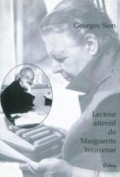 G. Sion, Lecteur Attentif De M. Yourcenar - Couverture - Format classique