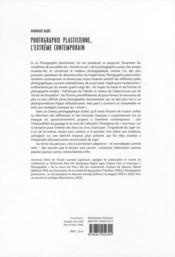 Photographie plasticienne ; l'extrême contemporain - 4ème de couverture - Format classique