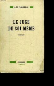 Le Juge De Soi Meme. - Couverture - Format classique