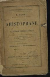 Aristophane Et L'Ancienne Comedie Attique. - Couverture - Format classique