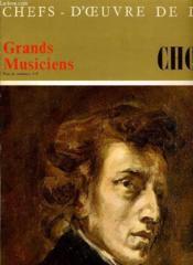 Chefs D'Oeuvres De L'Art N°7 - Grands Musiciens - Chopin - Couverture - Format classique