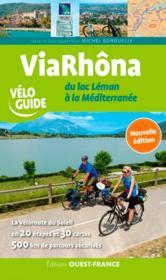 Viarhôna ; du lac Leman à la Méditerranée - Couverture - Format classique
