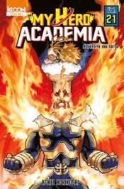 My hero Academia T.21 ; l'étoffe des héros - Couverture - Format classique